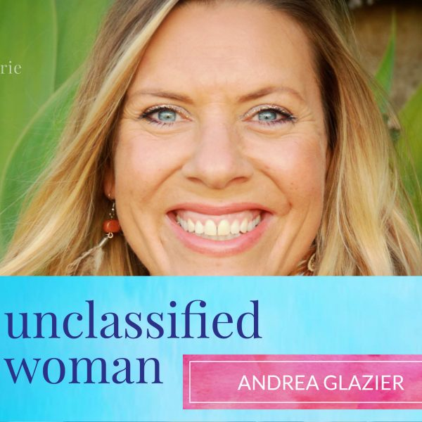 13: The Best Life Ever with Andrea Glazier