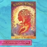 Burning Woman by Lucy H Pearce