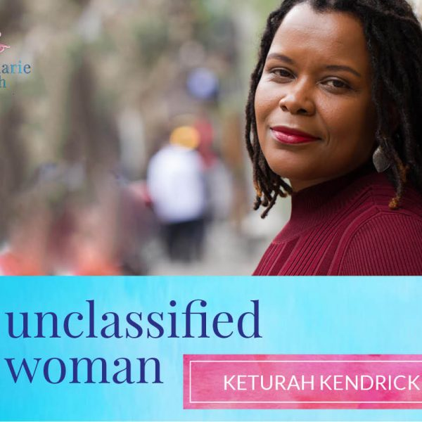 68: Unchained and unbothered with Keturah Kendrick